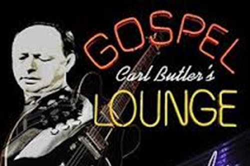 Carl Butler's Gospel Lounge with The Wires