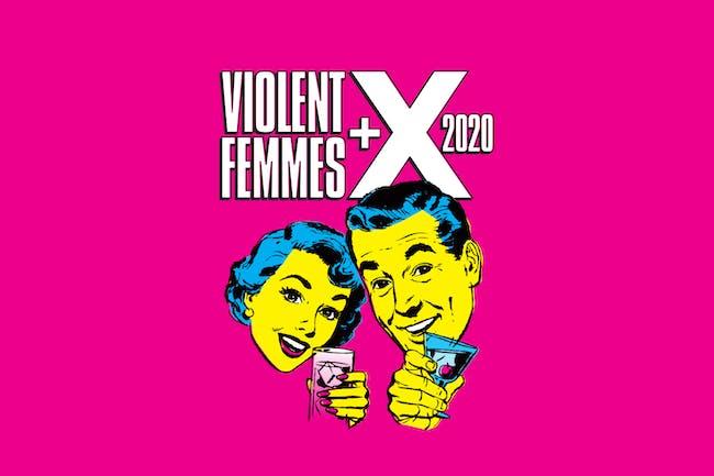 Violent Femmes and X 2020