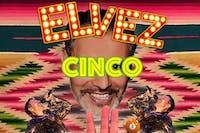 El Vez - Cinco de Mayo show + Hammered Satin