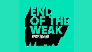 End Of The Weak MC Challenge