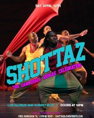 SHOTTAZ! - A DanceHall Ting!