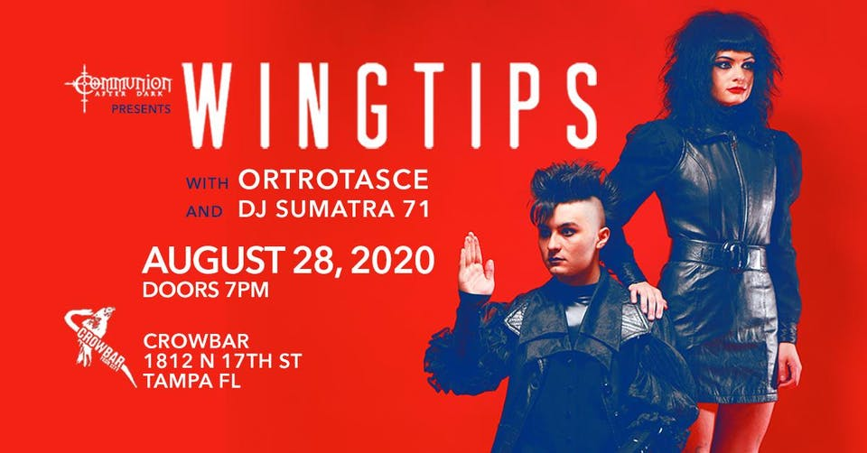 Wingtips, Ortrotasce, DJ Sumatra 71, and more in Tampa