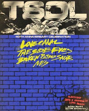 T.S.O.L. + Love Canal + The Side Eyes + Niis + Broken Patron Saints