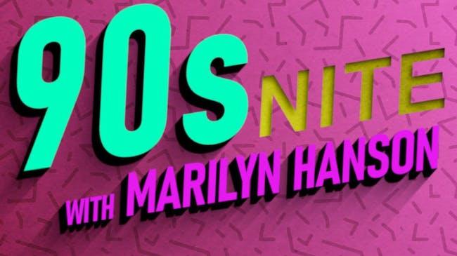 90s Nite with Marilyn Hanson at Ridglea Lounge