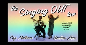 Singing OUT Tour with Crys Matthews and Heather Mae