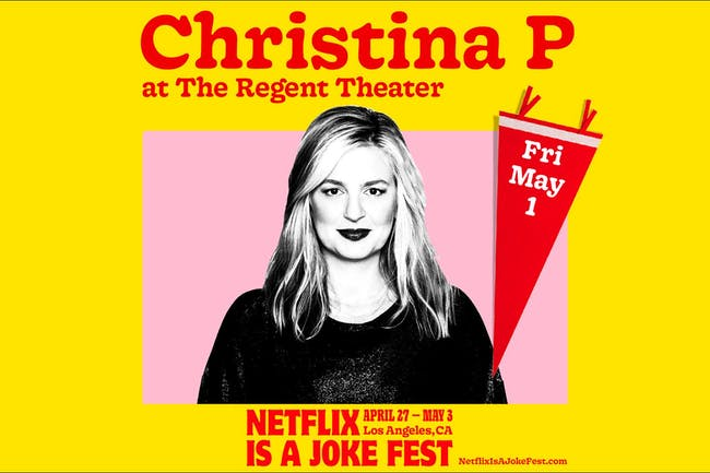 Netflix Is A Joke Presents: Christina P: Ride or Die Tour