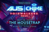 Altered Thurzdaze: Voidwalkers Tour w/ AU5 & Chime