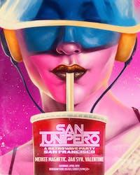 SAN JUNIPERO SF - A Retrowave Party