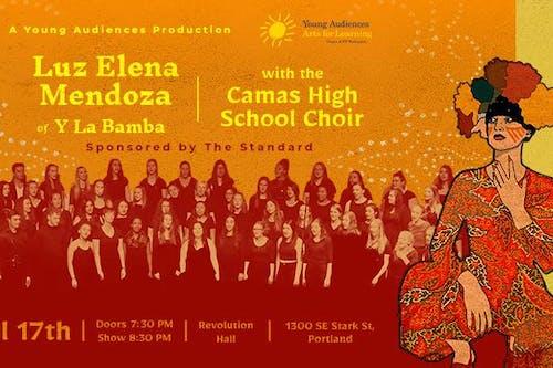 POSTPONED: Luz Elena Mendoza of Y La Bamba with the Camas High School Choir