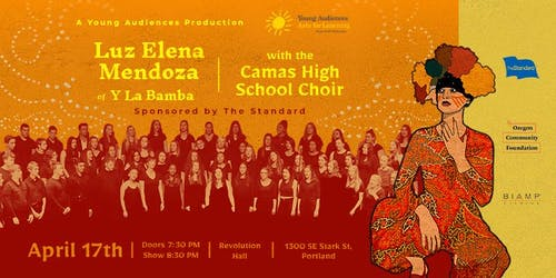 POSTPONED: Luz Elena Mendoza of Y La Bamba with the Camas High School Choir