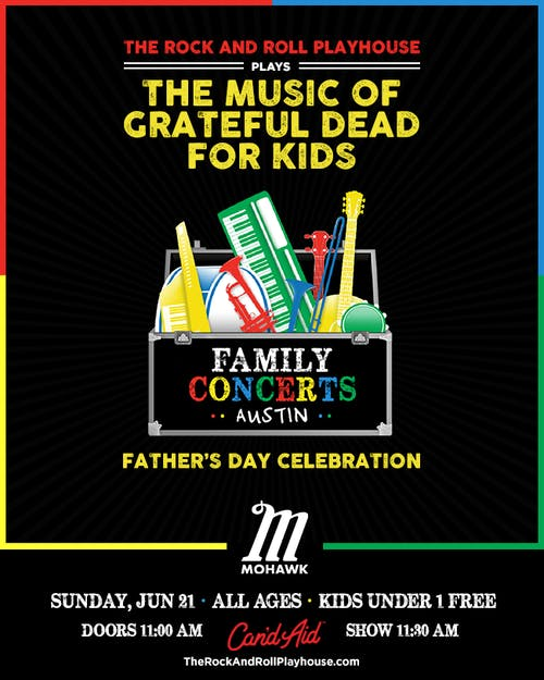 POSTPONED: The Music of Grateful Dead for Kids - Father's Day Celebration @ Mohawk