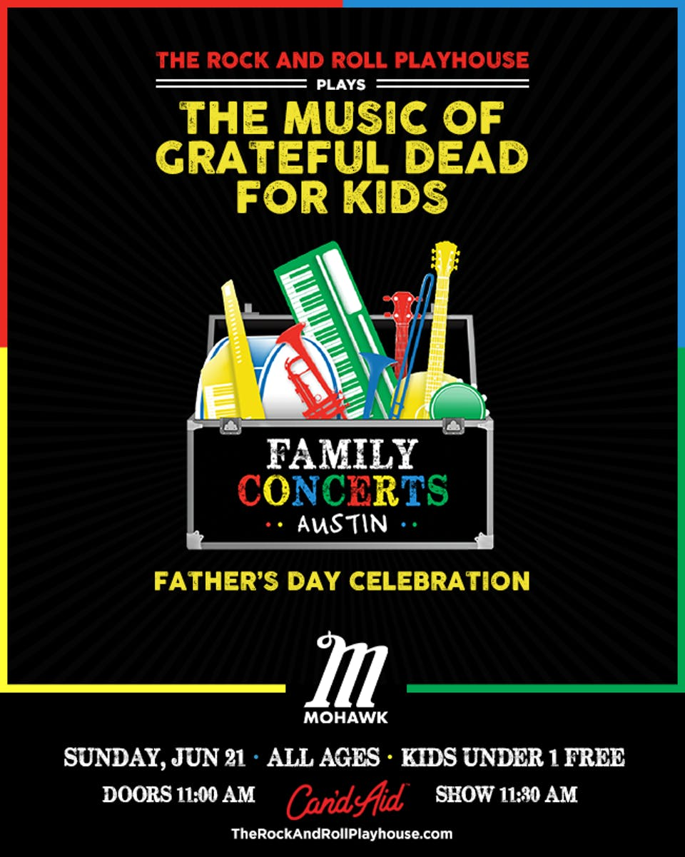 The Music of Grateful Dead for Kids - Father's Day Celebration @ Mohawk
