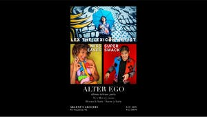 Lex The Lexicon Artist (Alter Ego Release Party) w/ Miss Eaves, Super Smack