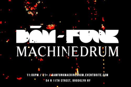 Dam Funk & Machinedrum