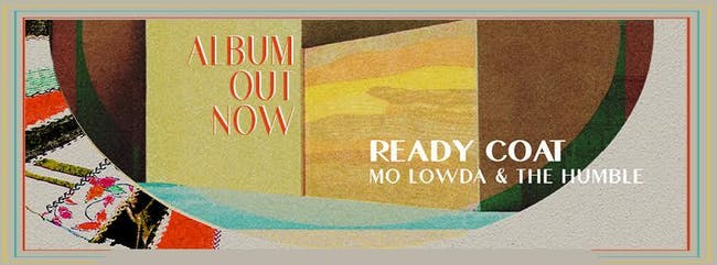 Mo Lowda & The Humble w/ Okey Dokey and The Mammoths