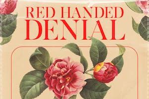 Red Handed Denial