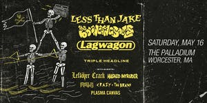 TRIPLE HEADLINE: LESS THAN JAKE, THE BOUNCING SOULS, LAGWAGON