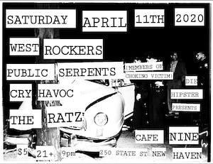 Public Serpents, The Ratz, West Rockers, Cry Havoc