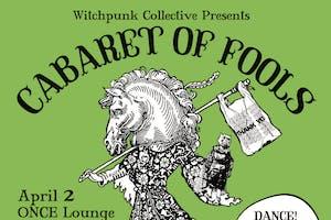 POSTPONED - Cabaret Witchpunk: Cabaret of Fools