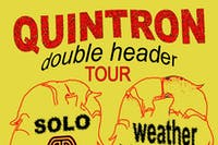 Quintron Double Header @ The Back Bar
