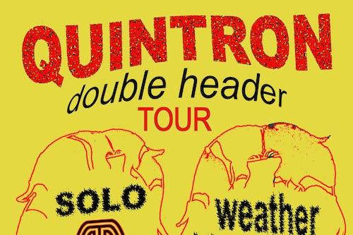 Quintron Double Header @ The Back Bar