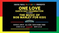 *POSTPONED TO DATE TBD*Bob Marley for Kids! + Earth Day Celebration