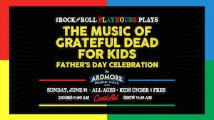 Music of the Grateful Dead + Father's Day Celebration