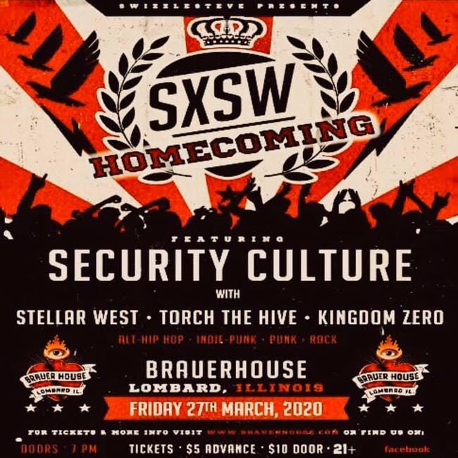 Security Culture SXSW Homecoming Show