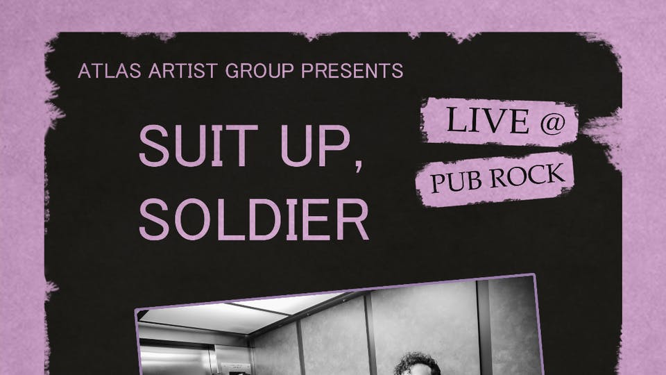 SUIT UP, SOLDIER at Pub Rock Live