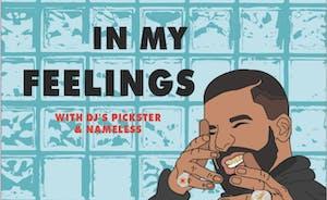 Drake Night: In My Feelings