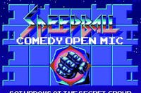 SPEEDBALL: Comedy Open Mic