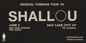 Shallou - Magical Thinking Tour