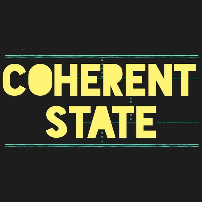 Coherent State, Yes Man The Band, Xtagalactic, The Fall Of Eden, Coma Toast