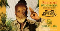 *CANCELED* Freddie McGregor Birthday Show ft. The Skatalites