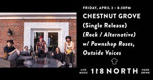 *POSTPONED TO DATE TBD* Chestnut Grove (Single Release)