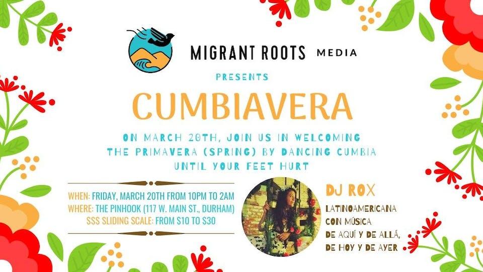 Cumbiavera! Welcome la primavera with Migrant Roots Media!