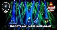 Dead Floyd at Brauer House