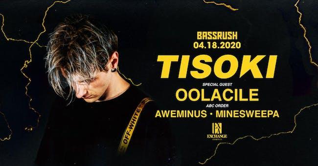 Tisoki with Oolacile (CANCELED)