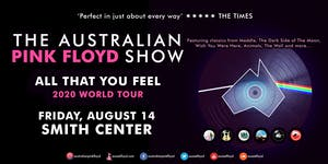 The Australian Pink Floyd Show - All That You Feel World Tour