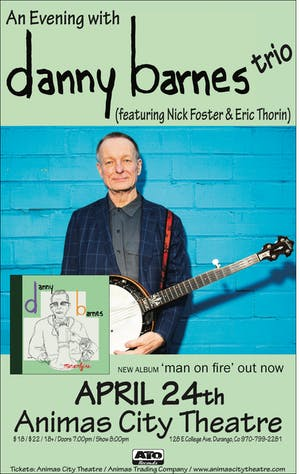 An Evening With Danny Barnes Trio (featuring Nick Forster and Eric Thorin)