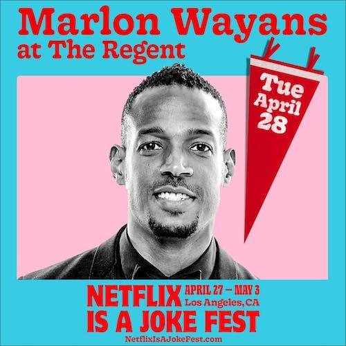 Netflix Is A Joke Presents: Marlon Wayans: Somewhere Under The Rainbow Tour