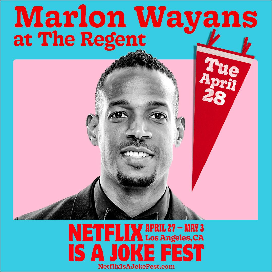 Netflix Is A Joke Presents: Marlon Wayans: Somewhere Under The Rainbow Tour