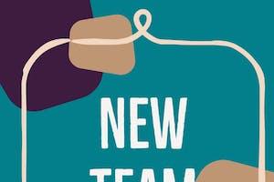 New Team Smell