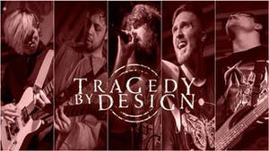 Tragedy By Design at El Corazon