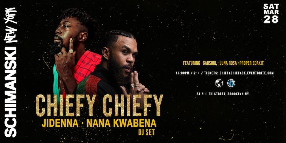 Chiefy Chiefy: Jidenna + Nana Kwabena (DJ Set)