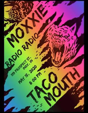Moxxie + Taco Mouth