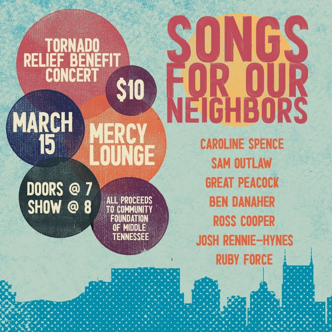 Songs For Our Neighbors - A Tornado Relief Benefit Concert