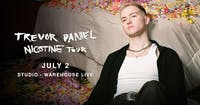 TREVOR DANIEL - NICOTINE TOUR - iamtrevordaniel.com