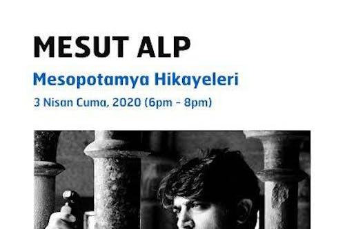 [CANCELLED] Mezopotamya Oykuleri by Mesut Alp/ Mardin  BTF