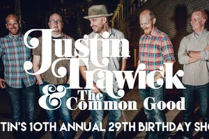 Justin Trawick  & the Common Good